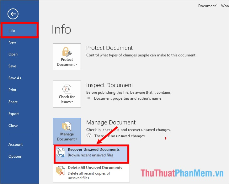 Trong thẻ Info chọn Manage Document - Recover Unsaved Documents
