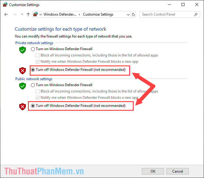 Tích chọn mục Turn off Windows Defender Firewall (not recommended)